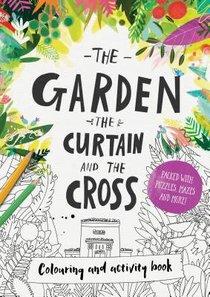 Garden, the Curtain & the Cross, the (Colouring Book)