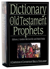 Dictionary of Old Testament Prophets