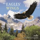 2018 Wall Calendar: On Eagles Wings