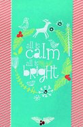 Christmas Premium Boxed Cards: All is Calm, All is Bright - Amylee Weeks (Luke 2:13,14 Niv) Box