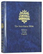 Interlinear Bible Hebrew/Greek/English One Volume Edition Hardback