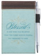 Pocket Notepad With Pen: Blessed Turquoise/Brown (Luke 1:45) Imitation Leather