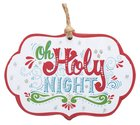 Christmas Ornament: Oh Holy Night