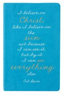 Flexi Cover Journal: I Believe in Christ, C S Lewis, 13.9cm X 21.5cm Stationery
