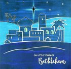 Christmas Boxed Cards Oh Little Town of Bethlehem