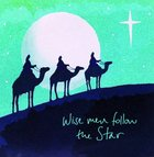 Christmas Boxed Cards Wise Men Follow the Star