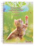 Spiral Hardcover Journal: Cat, He Has Made Everything Beautiful, Ecclesiastes 3:11