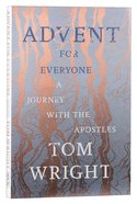 Advent For Everyone: A Journey With the Apostles Paperback
