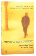Out of a Far Country Paperback
