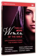 Twelve More Women of the Bible (A DVD Study) DVD
