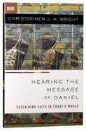 Hearing the Message of Daniel: Sustaining Faith in Today's World Paperback