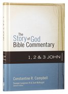 1,2, and 3 John (The Story Of God Bible Commentary Series) Hardback
