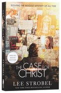 The Case For Christ: A Journalist's Personal Investigation of the Evidence For Jesus (Movie Tie-in Paperback) Paperback