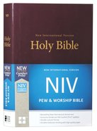 NIV Pew and Worship Bible Burgundy (Black Letter Edition)