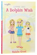 Dolphin Wish (Faithgirlz! Series) Paperback