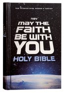 NIRV May the Faith Be With You Holy Bible (Black Letter Edition)