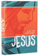 Jesus (A 365-day Devotional) Hardback