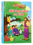 The Beginner's Bible 365 Devotions For Kids (Beginner's Bible Series) Hardback