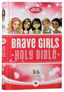 ICB Tommy Nelson's Brave Girls Devotional Bible Hardback