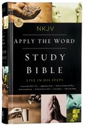 NKJV Apply the Word Study Bible (Red Letter Edition) Hardback