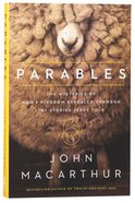 Parables: Mysteries of God's Kingdom Revealed Through the Stories Jesus Told Paperback