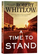 A Time to Stand Paperback