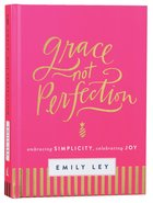 Grace, Not Perfection Hardback