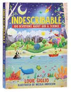 Indescribable: 100 Devotions About God and Science Hardback
