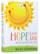 Hope For Each Day: 365 Devotions For Kids Hardback
