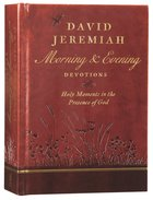 David Jeremiah Morning and Evening Devotions Hardback