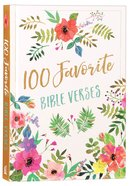100 Favorite Bible Verses Hardback