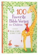 100 Favorite Bible Verses For Children Hardback