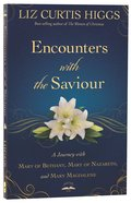Encounters With the Saviour Paperback