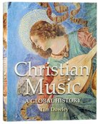 Christian Music: A Global History Hardback