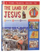 A Time-Travel Guide to the Land of Jesus Hardback