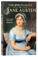 The Spirituality of Jane Austen Paperback