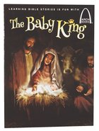 The Baby King (Arch Books Series) Paperback