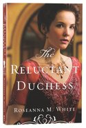 The Reluctant Duchess (#02 in Ladies Of The Manor Series) Paperback