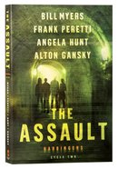 The Assault (#02 in The Harbingers Fiction Series)