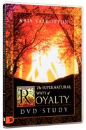 The Supernatural Ways of Royalty (Dvd Study) DVD