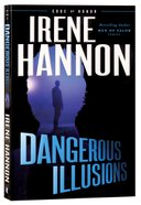 Dangerous Illusions (#01 in Code Of Honor Series) Paperback