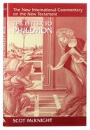 The Letter to Philemon (New International Commentary On The New Testament Series) Hardback