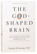 The God-Shaped Brain (Expanded Edition) Paperback