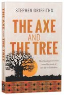 The Axe and the Tree Paperback