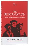 The Reformation: What You Need to Know and Why Paperback
