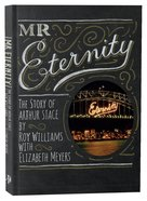 Mr Eternity: The Story of Arthur Stace eBook