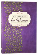 Bible Promises For Women: The Ultimate Handbook For Your Every Need Paperback