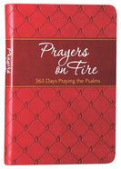 Prayers on Fire: 365 Days Praying the Psalms Imitation Leather