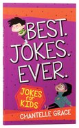 Best Jokes Ever: Jokes For Kids Paperback