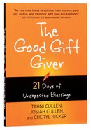The Good Gift Giver:21 Days Of Unexpected Blessings